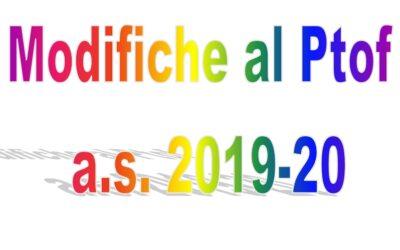 Modifiche al PTOF – Anno Scolastico 2019/2020